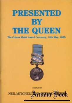 Presented by the Queen: The Crimea Medal Award Ceremony, 18th May, 1855 [Jade Publishing]