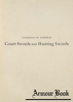 Catalogue of European Court Swords and Hunting Swords [Metropolitan Museum of Art]