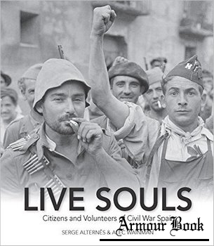 Live Souls: Citizens and Volunteers of Civil War Spain [Ronsdale Press]