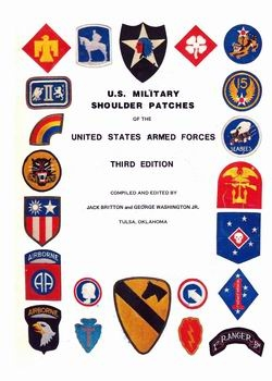 U.S. Military Shoulder Patches of the United States Armed Forces [Military Collectors Press]