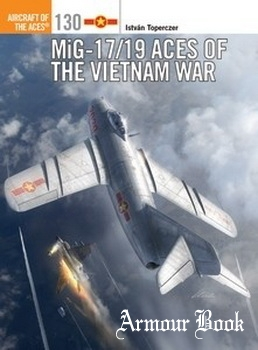 MiG-17/19 Aces of the Vietnam War [Osprey Aircraft of the Aces 130]