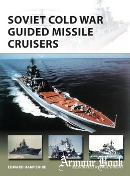 Soviet Cold War Guided Missile Cruisers [Osprey New Vanguard 242]