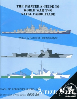 The Painter's Guide to World War Two Naval Camouflage [Clash of Arms Games]