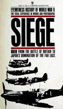 Siege [Eyewitness History of World War II vol.2]