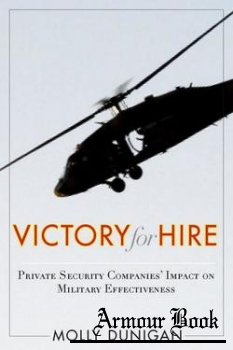 Victory for Hire: Private Security Companies' Impact on Military Effectiveness [Stanford Security Studies]