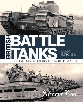 British Battle Tanks: British-made tanks of World War II [Osprey General Military]