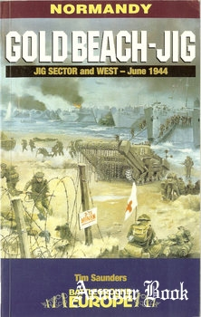 Gold Beach-JIG: JIG Sector and West - June 1944 [Battleground Europe]