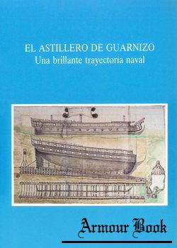 El Astillero de Guarnizo: Una Brillante Trayectoria Naval [De Expo]