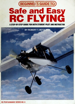 Beginner's Guide to Safe and Easy RC Flying [Kalmbach Book]