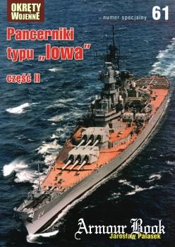 Pancerniki typu Iowa czesc II [Okrety Wojenne Numer Specjalny 61]