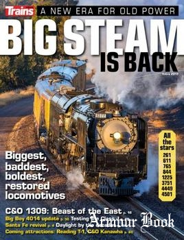 Big Steam is Back (Trains Magazine Special Edition No19)