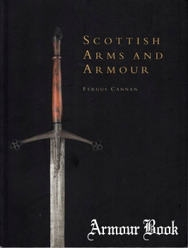 Scottish Arms and Armour [Shire Publications]