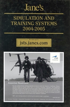 Jane's Simulation and Training Systems, 2004-2005 [Jane's Information Group]