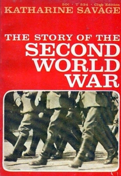 The Story of the Second World War [Henry Z. Walck]