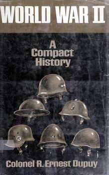 World War II: A Compact History [Hawthorn Books]