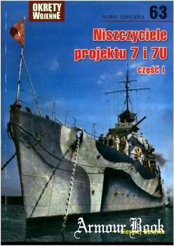 Niszczyciele projektu 7 i 7U czesc I [Okrety Wojenne Numer Specjalny 63]