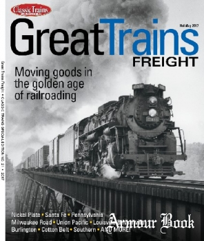 Great Trains Freight (Classic Trains Special Edition №21)