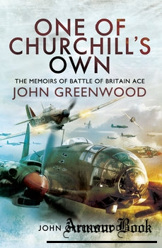 One of Churchill's Own: The Memoirs of Battle of Britain Ace [Pen & Sword]
