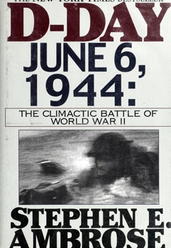 D-Day June 6, 1944: The Climactic Battle of World War II [G. K. Hall]