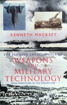 The Penguin Encyclopedia of Weapons and Military Technology [Viking Press]
