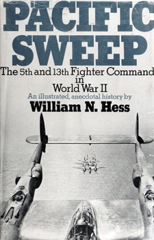Pacific Sweep: The 5th and 13th Fighter Commands in World War II [Doubleday & Company]