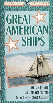 Great American Ships [Preservation Press]