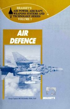 Air Defence [Brassey's Air Power Vol.7]