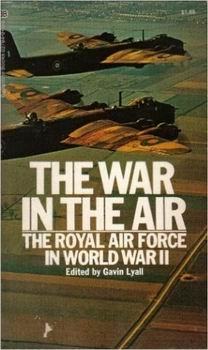 The War in the Air: The Royal Air Force in World War II [William Morrow & Company]