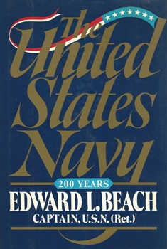 The United States Navy: 200 Years [Henry Holt and Company]