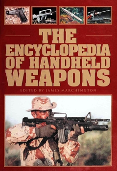 The Encyclopedia of Handheld Weapons [Chrysalis Books]
