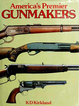 America's Premier Gunmakers [Mallard Press]