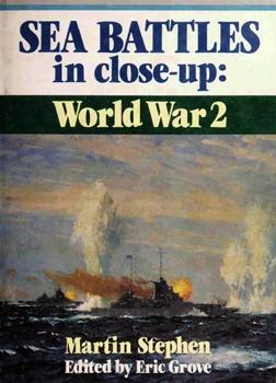 Sea Battles in Close-Up: World War 2 [Naval Institute Press]