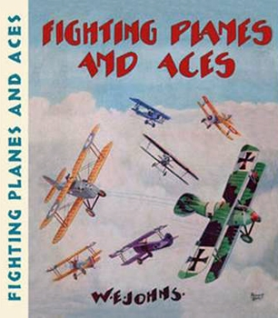 Fighting Planes and Aces [John Hamilton Publishers]