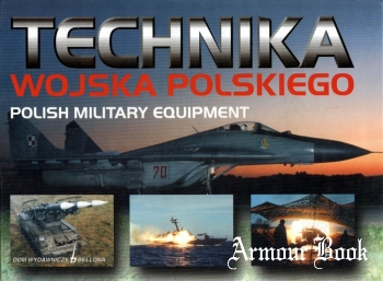 Technika Wojska Polskiego / Polish Military Equipment [Bellona]