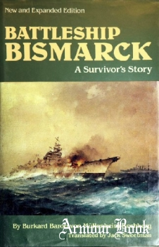 Battleship Bismarck: A Survivor's Story [Naval Institute Press]