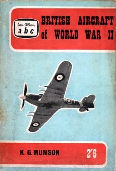 British Aircraft of World War II [Ian Allan]