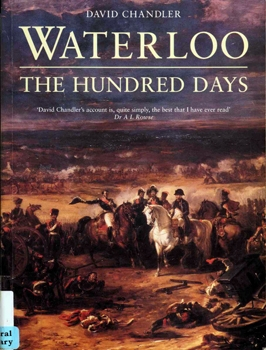 Waterloo: The Hundred Days [Osprey General Military]