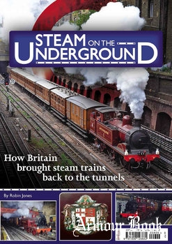 Steam on the Underground [Mortons Media Group]