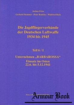 Jagdfliegerverbande der Deutschen Luftwaffe 1934-1945 Teil 6/I [Rogge GmbH]