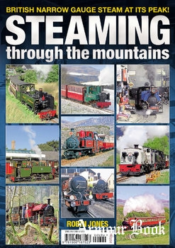 Steaming Through the Mountains [Mortons Media Group]