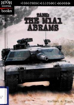Tank: The M1A1 Abrams [Children's Press]