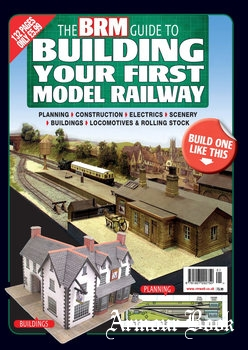 The BRM Guide to Building Your First Model Railway [Warners Group Publications]