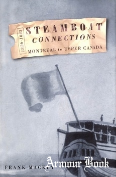 Steamboat Connections Montreal to Upper Canada, 1816-1843