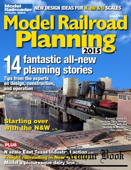 Model Railroad Planning 2015 [Model Railroad Special]