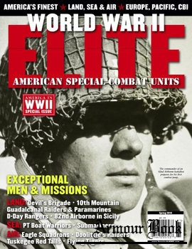 World War II Elite [America in WWII Special]