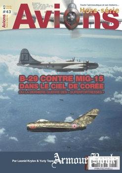 B-29 Contre MIG-15 Dans le Ciel de Coree [Avions Hors-Serie №43]