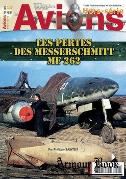 Les Pertes Des Messerschmitt Me 262 [Avions Hors-Serie №45]