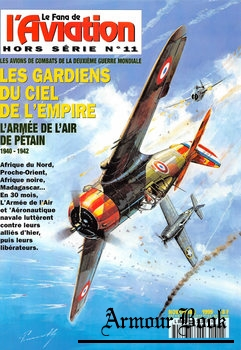 L'Armee de L'Air de Petain 1940-1942 [Le Fana de L'Aviation Hors Serie №11]