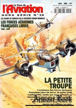 Les Forces Aeriennes Francaises Libres 1940-1943 [Le Fana de L'Aviation Hors Serie №10]