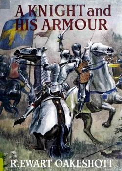 A Knight and His Armour [Dufour Editions]